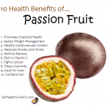 10 Health Benefits of Passion Fruit.