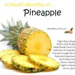 10 Health Benefits of Pineapples.