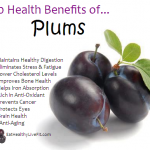 10 Health Benefits of Plums.