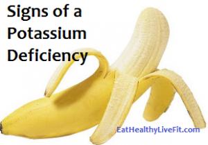 Potassium Defiency Signs - EatHealthyLiveFit.com