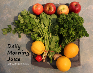 Daily Morning Juice - EatHealthyLiveFit.com