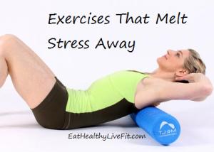 Melt Stress Away - EatHealthyLiveFit.com